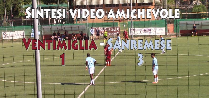 [VIDEO] Sintesi Amichevole Ventimiglia – Sanremese