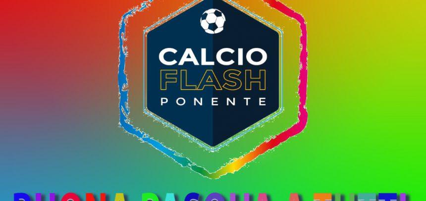 Tutto lo staff di Calcio Flash Ponente vi augura una Buona Pasqua!!! Dalla prossima settimana….