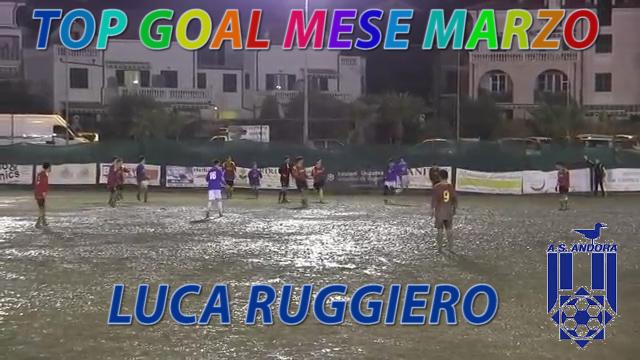 Il goal più bello del mese di Marzo è quello di Luca Ruggiero formazione juniores Andora!!!