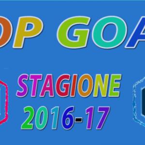 Top Goal stagione 2016-17, vota il goal più bello!!!