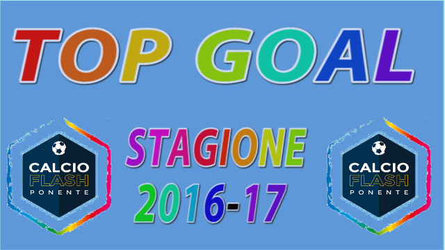 Top Goal stagione 2016-17, ecco i primi tre classificati