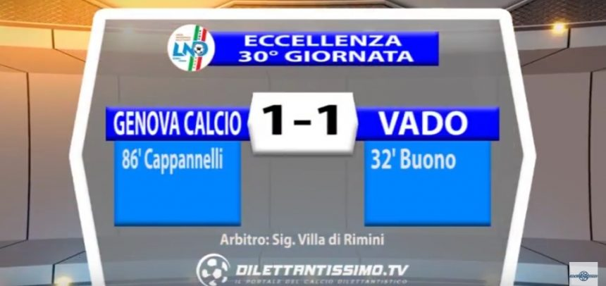 Eccellenza Liguria, Genova Calcio 1 Vado 1 sintesi video by Dilettantissimo.tv